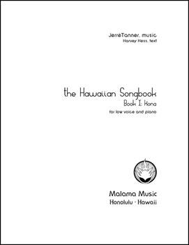 The Hawaiian Songbook: Book I - Kona