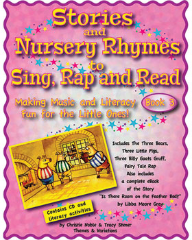 Stories and Nursery Rhymes to Sing, Rap and Read