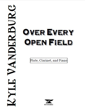 Over Every Open Field