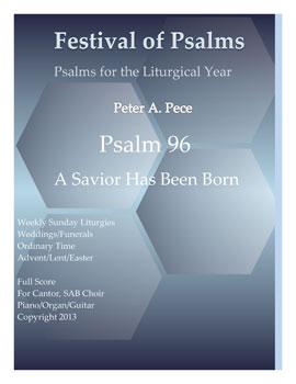 Psalm 96: A Savior Has Been Born