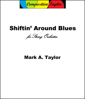 Shiftin' Around Blues
