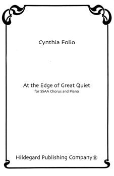 At the Edge of Great Quiet