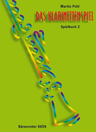 Das Klarinettenspiel. Spielbuch fur B und C Klarinetten, Band 2
