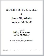 Go Tell it on the Mountain/Oh What a Beautiful Child