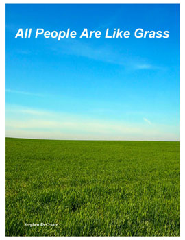 All People Are Like Grass