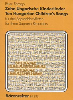 10 Ungarische Kinderlieder