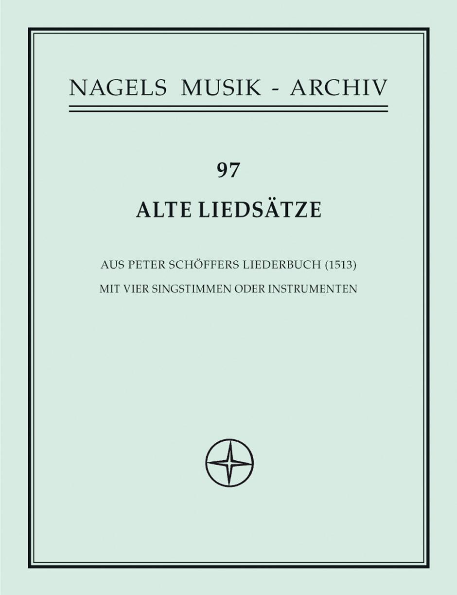 Alte Liedsatze aus Peter Schoffers Liederbuch von 1513