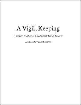 A Vigil, Keeping