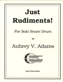Just Rudiments!