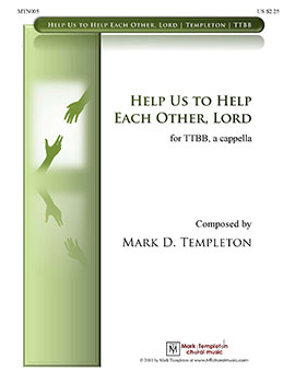 Help Us to Help Each Other, Lord