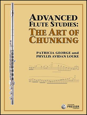 Advanced Flute Studies: The Art of Chunking