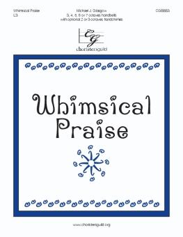 Whimsical Praise
