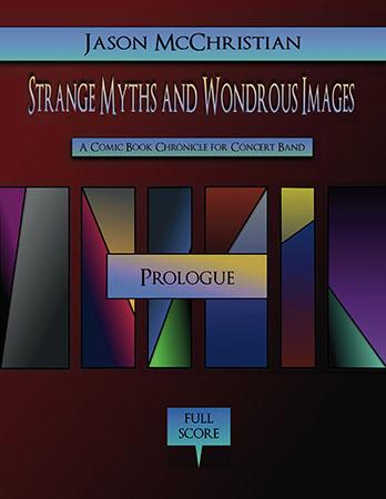 Strange Myths and Wondrous Images: Prologue