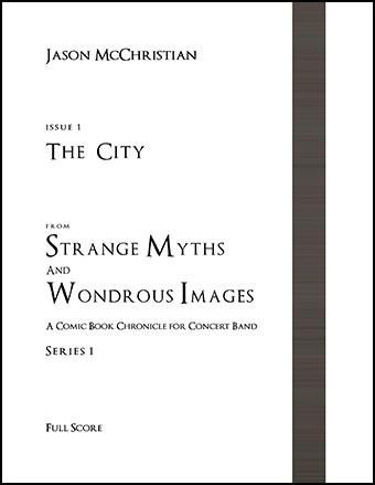 Strange Myths and Wondrous Images Issue #1: The City