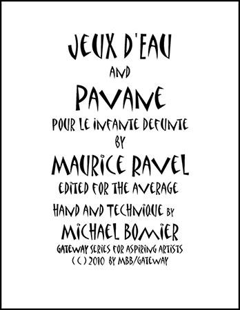 Pavane pour le Infante Defunte & Jeux d'eau for Piano Solo