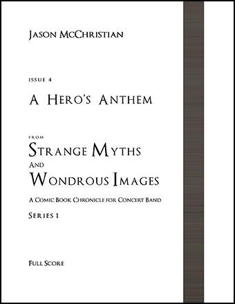 Strange Myths and Wondrous Images, Issue #4: A Hero's Anthem