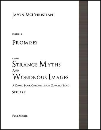 Strange Myths and Wondrous Images, Issue #5: Promises