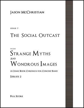 Strange Myths and Wondrous Images, Issue #7: The Social Outcast