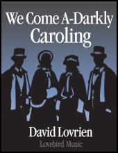 We Come A-Darkly Caroling