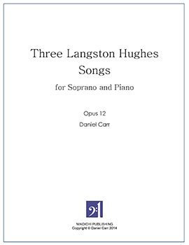 Three Langston Hughes Songs for Soprano and Piano