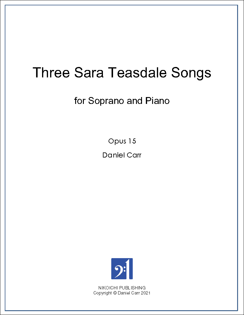 Three Sara Teasdale Songs for Soprano and Piano