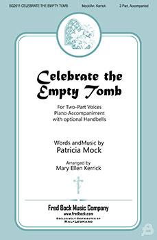 Celebrate the Empty Tomb