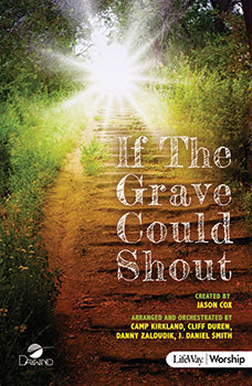 If the Grave Could Shout