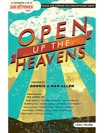 Open Up the Heavens