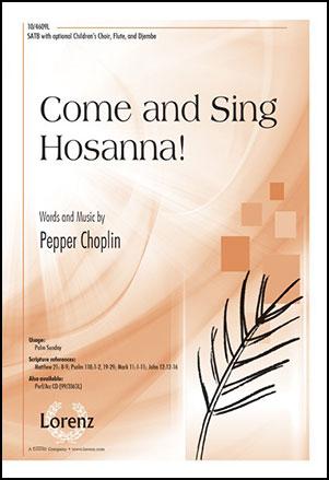 Come and Sing Hosanna