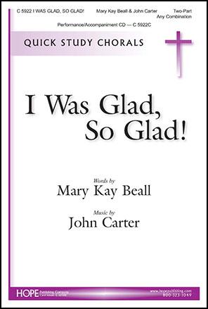 I Was Glad, So Glad!