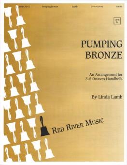 Pumping Bronze