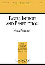 Easter Introit and Benediction