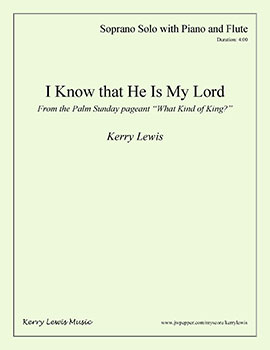 I Know that He Is My Lord