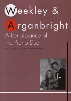Weekley and Arganbright: A Renaissance of the Piano Duet