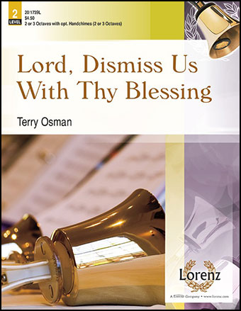 Lord, Dismiss Us with Thy Blessing