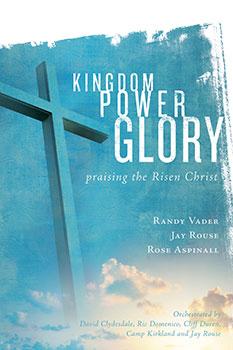 Kingdom, Power, Glory