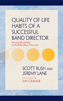 Quality of Life Habits of a Successful Band Director