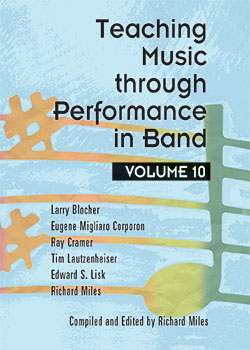 Teaching Music Through Performance in Band, Vol. 10