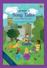 First Steps in Music: The Book of Song Tales for Upper Grades