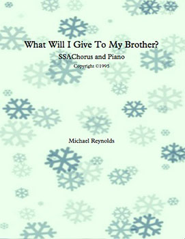What Will I Give To My Brother?