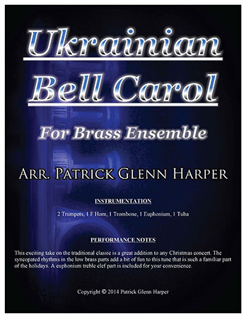 Ukrainian Bell Carol - for Brass Ensemble