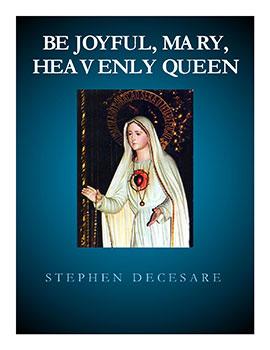 Be Joyful, Mary, Heavenly Queen