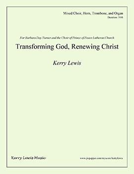 Transforming God, Renewing Christ