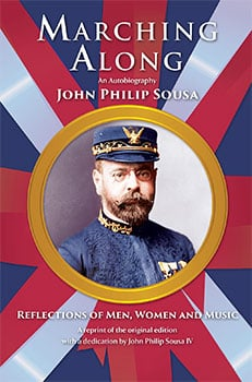 Marching Along: The Autobiography of John Philip Sousa Cover