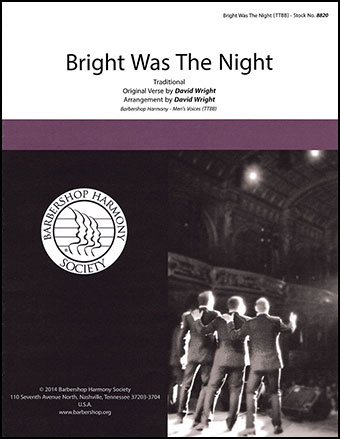 Bright Was the Night