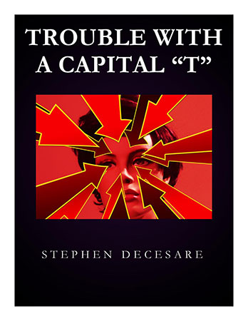 Trouble With A Capital