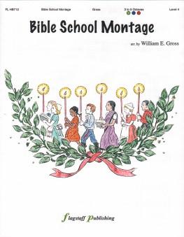 Bible School Montage