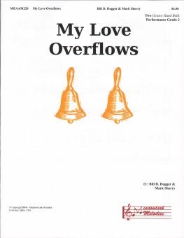 My Love Overflows