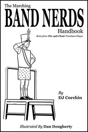 The Marching Band Nerds Handbook
