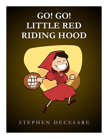 Go! Go! Little Red Riding Hood